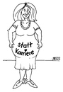 Cartoon: Statt Karriere (small) by besscartoon tagged frau,schwanger,kinder,karriere,bess,besscartoon