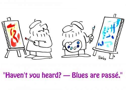 Cartoon: Blues are passe (medium) by rmay tagged artists,art,blues