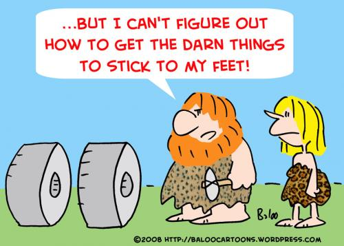 http://www.toonpool.com/user/997/files/caveman_wheels_stick_feet_261175.jpg