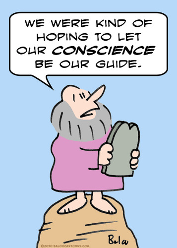 Conscience is the most reliable guide