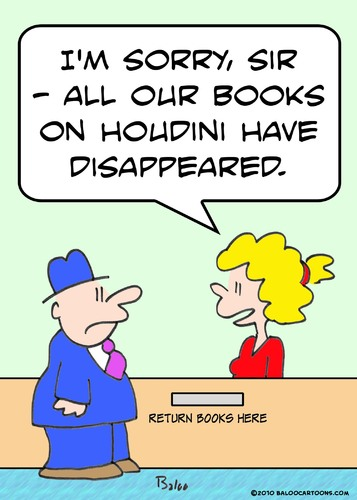 Cartoon: houdini library books disappeare (medium) by rmay tagged houdini,library,books,disappeare