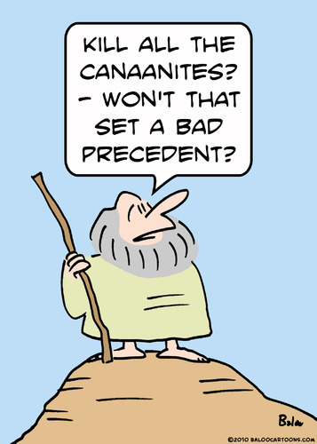 Cartoon: kill canaanites moses (medium) by rmay tagged kill,canaanites,moses