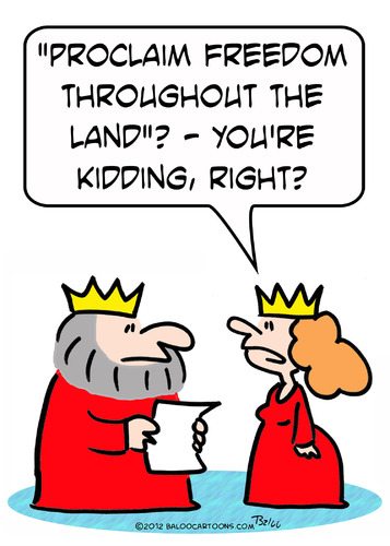 Cartoon: king freedom kidding (medium) by rmay tagged kidding,freedom,king