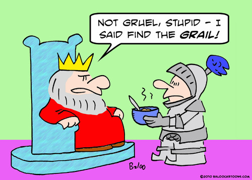 Cartoon: king grail gruel (medium) by rmay tagged king,grail,gruel