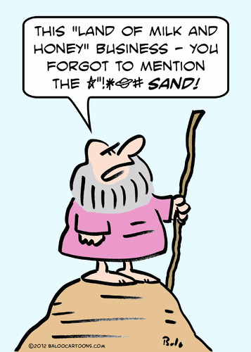 Cartoon: moses milk honey sand (medium) by rmay tagged moses,milk,honey,sand