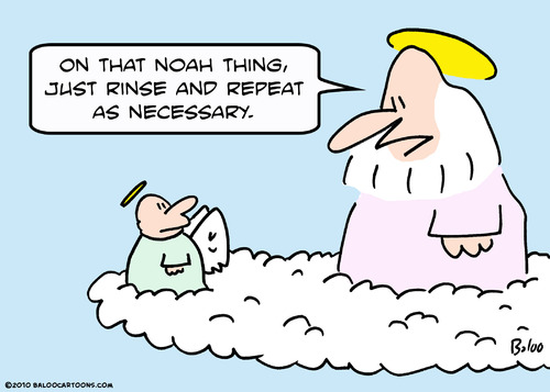 Cartoon: noah god rinse repeat (medium) by rmay tagged noah,god,rinse,repeat