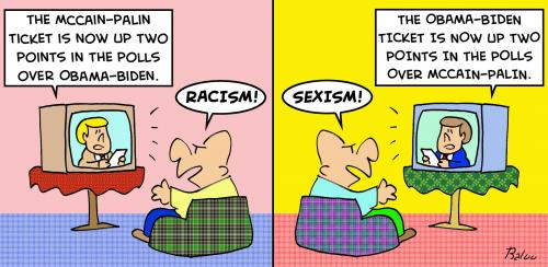 http://www.toonpool.com/user/997/files/palin_obama_polls_racism_sexism_224145.jpg
