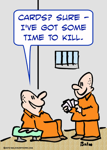 Cartoon: prison cards time kill (medium) by rmay tagged prison,cards,time,kill