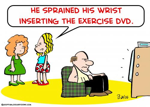 Cartoon: sprained wrist DVD exercise (medium) by rmay tagged sprained,wrist,dvd,exercise