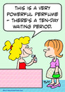 Cartoon: 10 day waiting period perfume (small) by rmay tagged 10,day,waiting,period,perfume