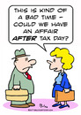 Cartoon: affair after tax day (small) by rmay tagged affair,after,tax,day