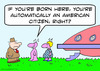 Cartoon: alien born here american citizen (small) by rmay tagged alien,born,here,american,citizen