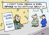 Cartoon: alien illegal obama trying (small) by rmay tagged alien,illegal,obama,trying