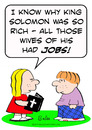 Cartoon: bible king solomon rich wives (small) by rmay tagged bible,king,solomon,rich,wives