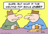 Cartoon: boils over melting pot (small) by rmay tagged boils,over,melting,pot