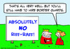 Cartoon: border guards riff raff king que (small) by rmay tagged border,guards,riff,raff,king,que