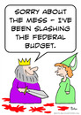 Cartoon: budget federal slashing king (small) by rmay tagged budget,federal,slashing,king