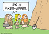 Cartoon: cave realty fixer upper (small) by rmay tagged cave,realty,fixer,upper