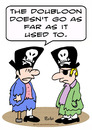 Cartoon: doubloon go as far pirate poor (small) by rmay tagged doubloon,go,as,far,pirate,poor