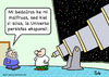 Cartoon: ESPERANTO UNIVERSE LATE ASTRONOM (small) by rmay tagged esperanto,universe,late,astronomer