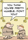 Cartoon: humble monk pretty think (small) by rmay tagged humble,monk,pretty,think