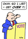 Cartoon: I lied get over it politician vo (small) by rmay tagged lied,get,over,it,politician,vote