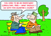 Cartoon: investment consultant quarter (small) by rmay tagged investment,consultant,quarter