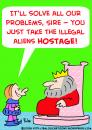 Cartoon: KING ILLEGAL ALIENS HOSTAGE (small) by rmay tagged king,illegal,aliens,hostage