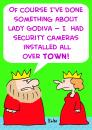 Cartoon: KING QUEEN LADY GODIVA SECURITY (small) by rmay tagged king,queen,lady,godiva,security,camera