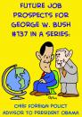Cartoon: OBAMA BUSH FOREIGN POLICY (small) by rmay tagged obama,bush,foreign,policy