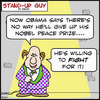 Cartoon: sug fightobama peace prize nobel (small) by rmay tagged sug,fightobama,peace,prize,nobel